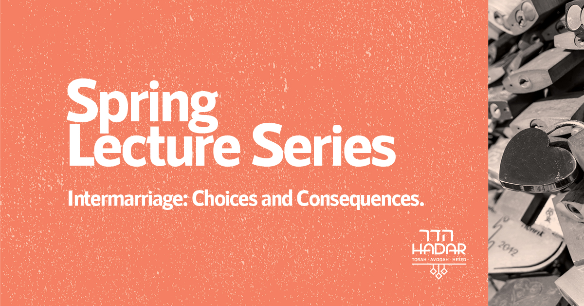 Intermarriage: Choices and Consequences  With R. Ethan Tucker